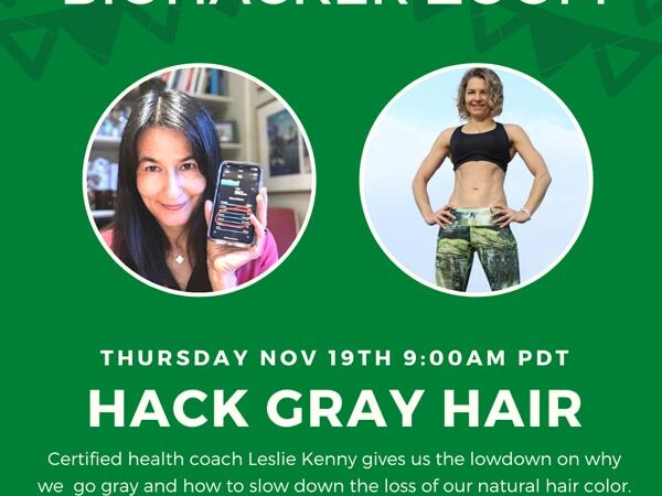 Hack Your Gray Hair – Leslie Kenny