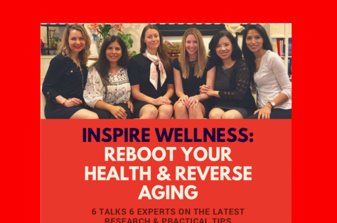 INSPIRE WELLNESS: Reboot Your Health and Reverse Aging